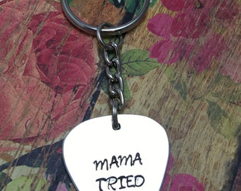 Mama Tried Stamped Metal Guitar Pick Keychain
