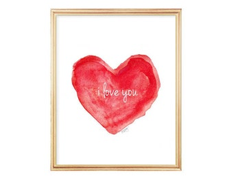 Valentines Print, Red Heart Print, 8x10 Watercolor Art Print, I Love You, Red Nursery Art, Love Quote, Red Heart Painting, Red Nursery Decor