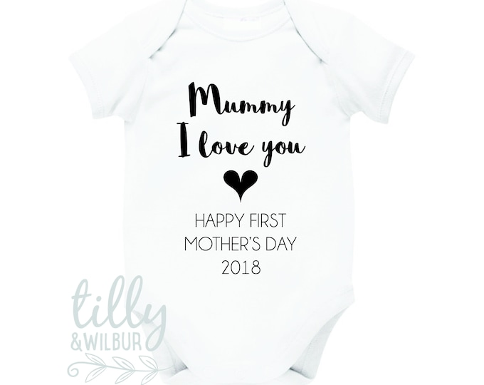 Mummy I Love You Happy First Mother's Day 2018