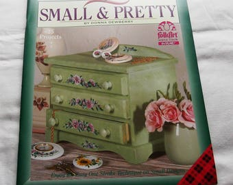 One Stroke Small & Pretty, by Donna Dewberry, Decorative Painting 9364, FAST-n-FREE US Shipping, BC1