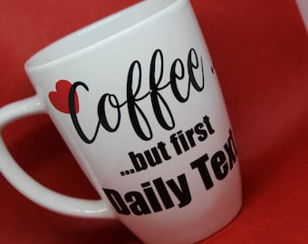 Daily Text Coffee Mug