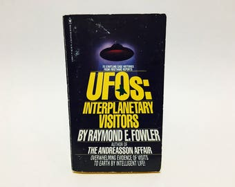 Vintage Non-Fiction Book UFOs: Interplanetary Visitors by Raymond E. Fowler 1979 Paperback