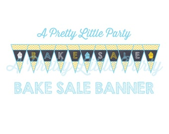 Bake Sale banner - Bake Sale Sign -  Chalkboard Party Supplies - INSTANT DOWNLOAD