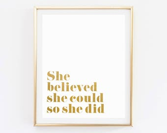 She Believed She Could So She Did poster, Inspirational Quote, Printable, Wall Art, Gold Foil Prints, Wall Art Prints, Motivational signs