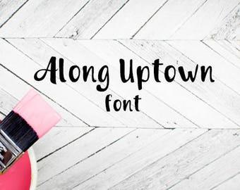 CG Along Uptown Font