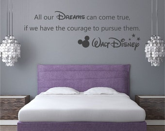 "WALT DISNEY ""All our dreams can come true"" Vinyl wall art sticker quote 