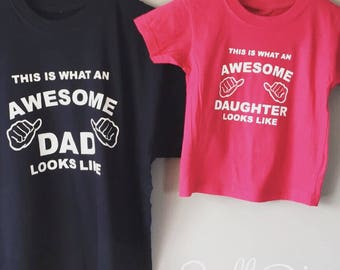 Awesome Dad & Daughter/Son Tshirt Set