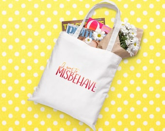 Firefly Tote Bag | I Aim to Misbehave