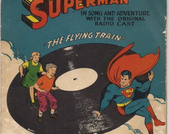 DC Comics SUPERMAN, 1947,The Flying Train, Record Set, Musette Records, Bud Collyer, Siegel & Joe Shuster,National Periodical Publications