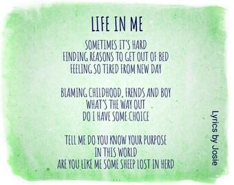 Life in me, lyrics by Josie, songs for sale, wonderful lyrics,