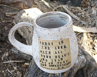 Pottery Mug- Proverbs 3:5 - Handmade Pottery by Daisy Friesen