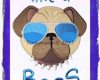 Like a Boss Pug for the 160 x 260mm (6x10 inch)  Embroidery Hoop