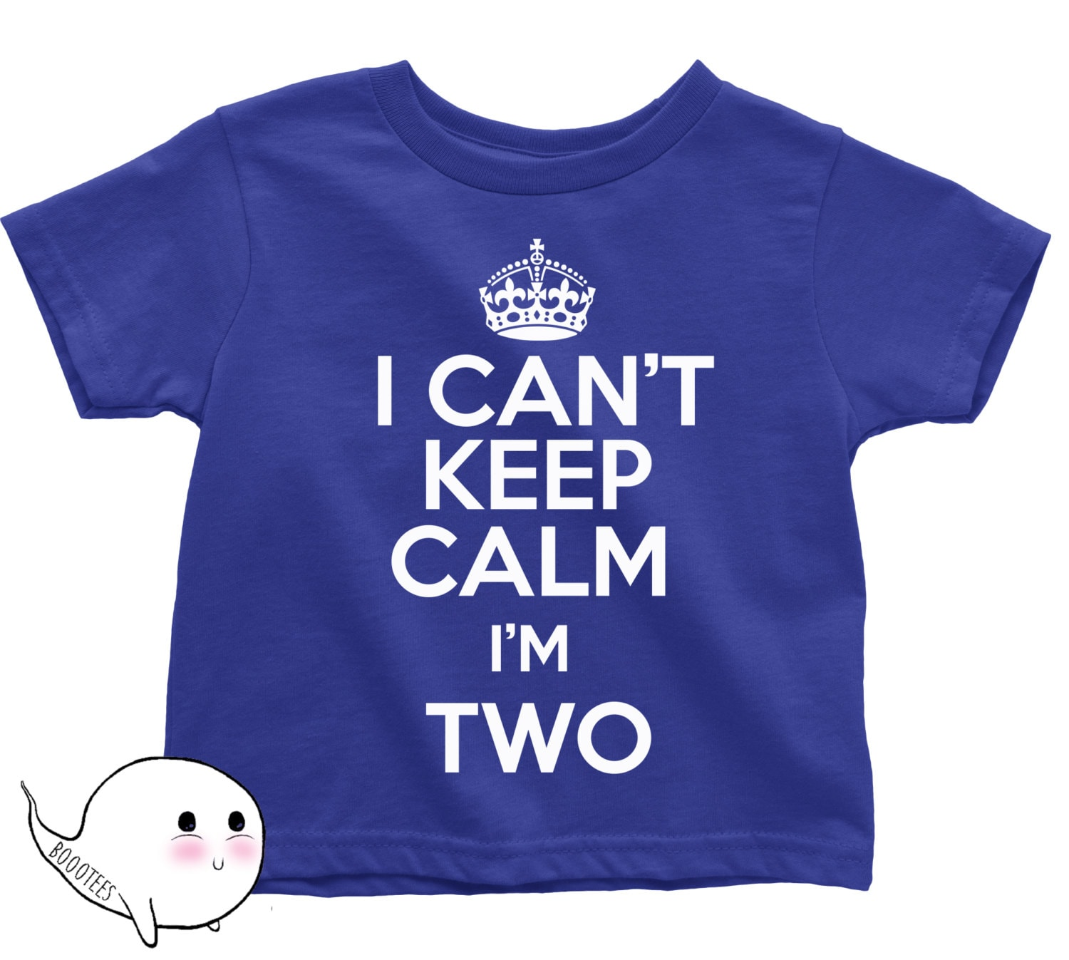 I Can t Keep Calm I m Two Shirt T Shirt Tee Toddler