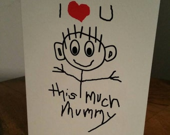 Birthday Greeting Card for all occasions - 'I Love You This Much Mummy' - Hand drawn - hand written style - blank inside - we love you