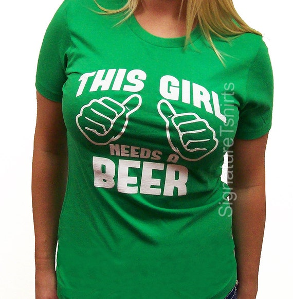 Irish Drinking Toast St Patrick S Day Shirt By: This Girl Needs A Beer Womens T-Shirt St. Patrick's Day