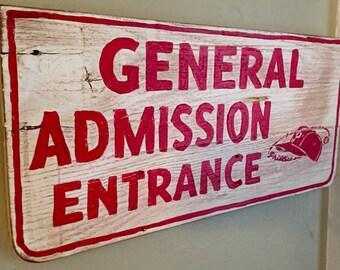 """Stadium Series: Philadelphia Phillies / Connie Mack Stadium """"General Admission"""" Sign"""