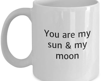 sun moon stars, boyfriend gift, girlfriend gift, I love you mug, gift for her, stocking stuffer, sun moon, you are my sun and my moon