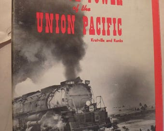 1977 edition Vg with dj- Motive Power of the Union Pacific by Kratville & ranks