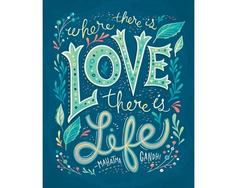 Love Quote: Where there is Love there is Life, Gandhi quote in navy, coral and mint