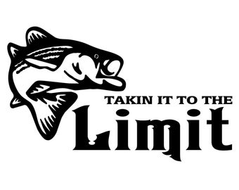 Bass Fishing Decal , Takin It To The Limit Fish Sticker, Bass fisherman decal, Bass Fish Sticker