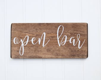 Wedding reception decorations, Open bar sign, Wood sign for wedding, Custom wood sign