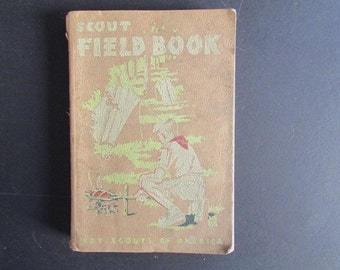Scout's Field Book Vintage Boy Scout Manual First Edition 1944