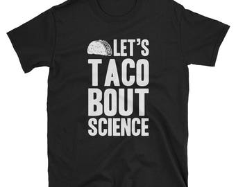 Science Shirt Science Gift Funny T-Shirt