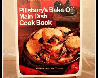 Pillsbury's Bake Off Main Dish Cook Book, Vintage Cook Book, Vintage Recipes, 1970s Cookbook, Pillsbury Cookbook, Baking and Cooking