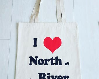 I Love North of the River 100% Cotton Tote Bag - Perfect Gift/Present (White and Red)