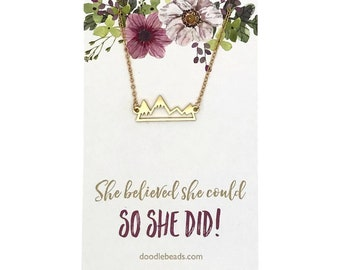 "Gold or silver Mountain Necklace with card  ""She believed she could so she did"" Congratulations graduation gift for girls, Achievement gift"