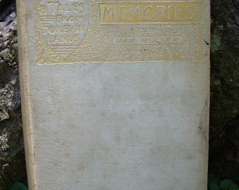 1893 Book - Tales From Foreign Lands - Memories - A Story Of German Love - Max Muller
