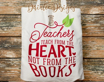 Best Teachers Teach from the Heart - SVG, DXF EPS, Digital Cut File, Silhouette, Cricut, Back to school, Gift, Appreciation, Teaching, Cameo