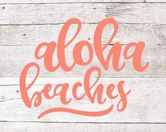 Aloha Beaches Decal | Hawaii Decal | Beach Decal | Summer Decal | Vacation Decal | Yeti Decal | Car Decal | MacBook Decal | Laptop Decal