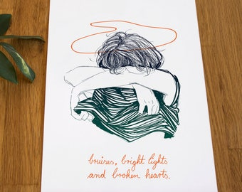bruises, bright lights and broken hearts . DIN A4 . Screenprinting