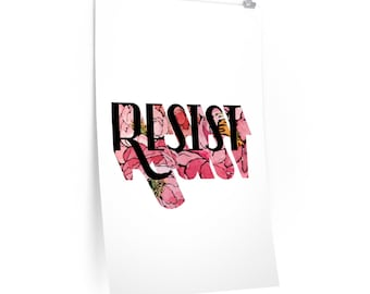 Resist Premium Matte Posters