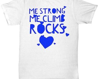 Me strong me climb rocks-blue t-shirt