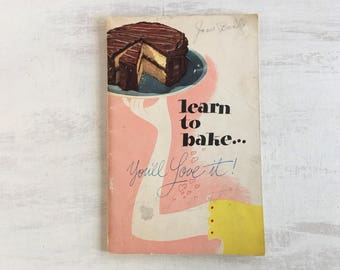 Vintage 1947 Learn to Bake Recipe Booklet