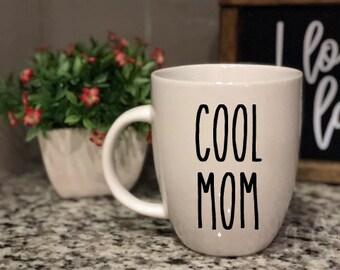 Rae Dunn Inspired Vinyl Decal Coffee Mug - Cool Mom - Mother - Farmhouse - Boutique