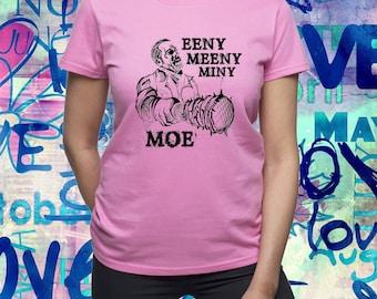 Eeny Meeny Miny Moe shirt/ Walking dead tshirt/ The Walking Dead Tv series/ negan t-shirt/ negan lucille/ women tshirt/ womens tee/ (B188)