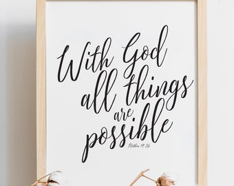 With God All Things Are Possible, Bible Print, Bible Art, Biblical Home Decor, Wall Art, Inspirational, Art Prints, Printable, Decor, Verse