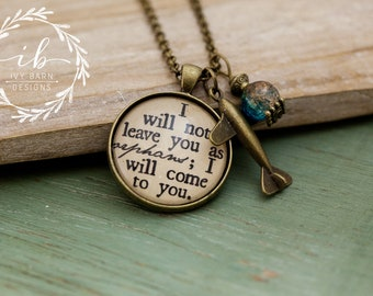 I will not leave you as orphans necklace