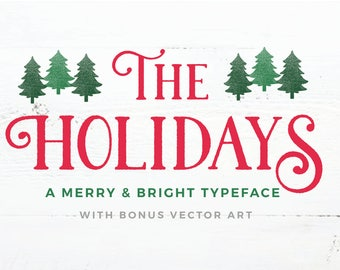 Rustic Christmas Font, The Holidays, A Vintage Holiday Typeface, OTF & TTF files, Instant Download