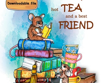 Mouse Poster, Tea Cups and books poster, Good Friend Poster, Funny Mice Poster, English Teacher, Books, Library humor, book lover, Art Print