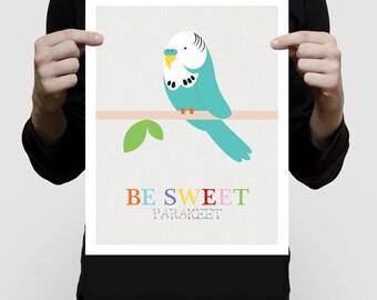 Perruche oiseaux impression d'art - être doux Perruche - Perruche affiche, illustration, les enfants Chambre enfant, pour les filles, la crèche de l'art, mignon, moderne, coloré