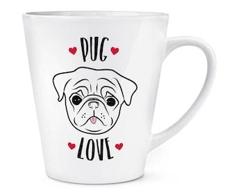 Pug Love 12oz Latte Mug Cup