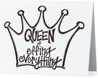 Queen Of Effing Everything - 5 Note Cards & Envelopes