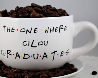 Graduation- Personalized Custom-The One Where ______ Graduates Mug-Class of _____-CREAM-Friends TV Show