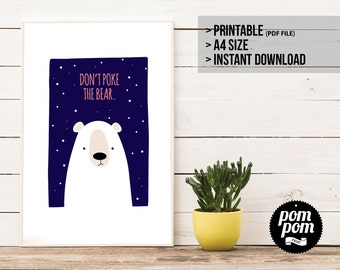 Don't Poke the Bear - PRINTABLE DIGITAL DOWNLOAD
