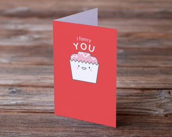 I Fancy You A6 Cute Cake Anniversary Valentine's Day Card