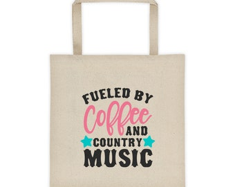 Fueled By Coffee and Country Music Tote bag